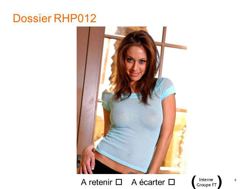 4 Dossier RHP012 A retenir A écarter