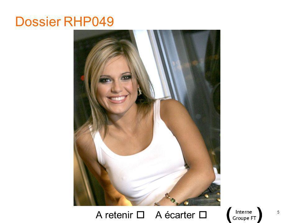 5 Dossier RHP049 A retenir A écarter