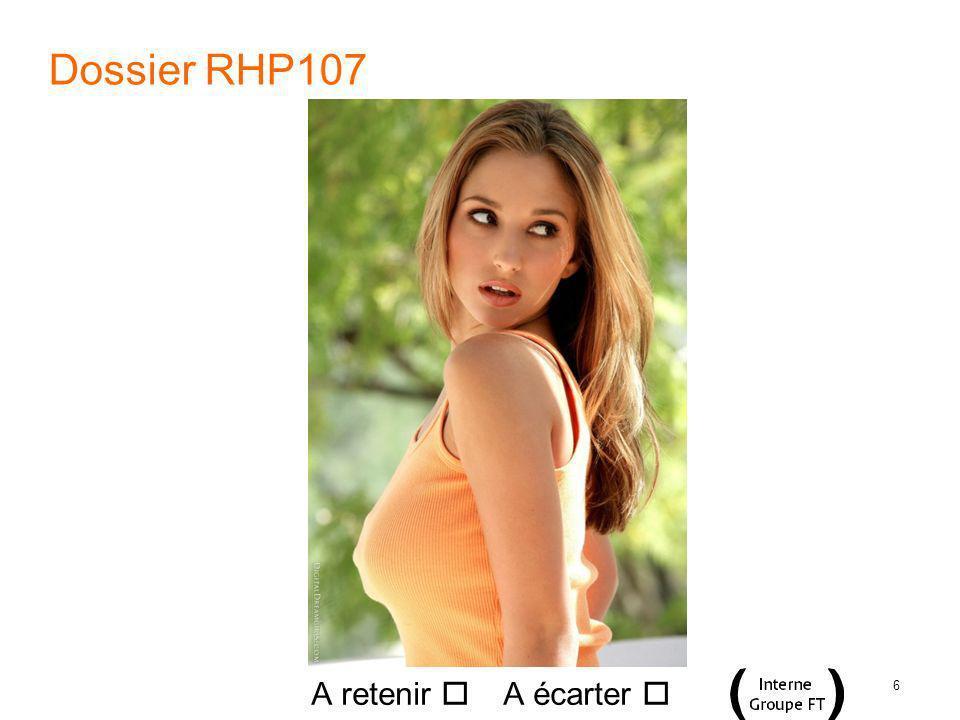 6 Dossier RHP107 A retenir A écarter