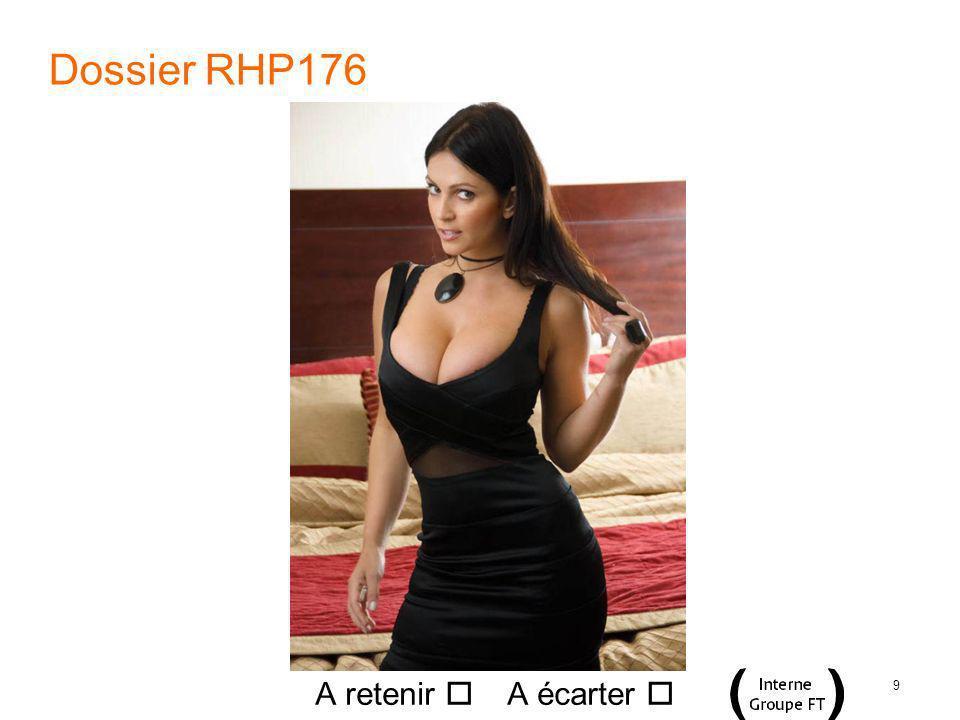 9 Dossier RHP176 A retenir A écarter
