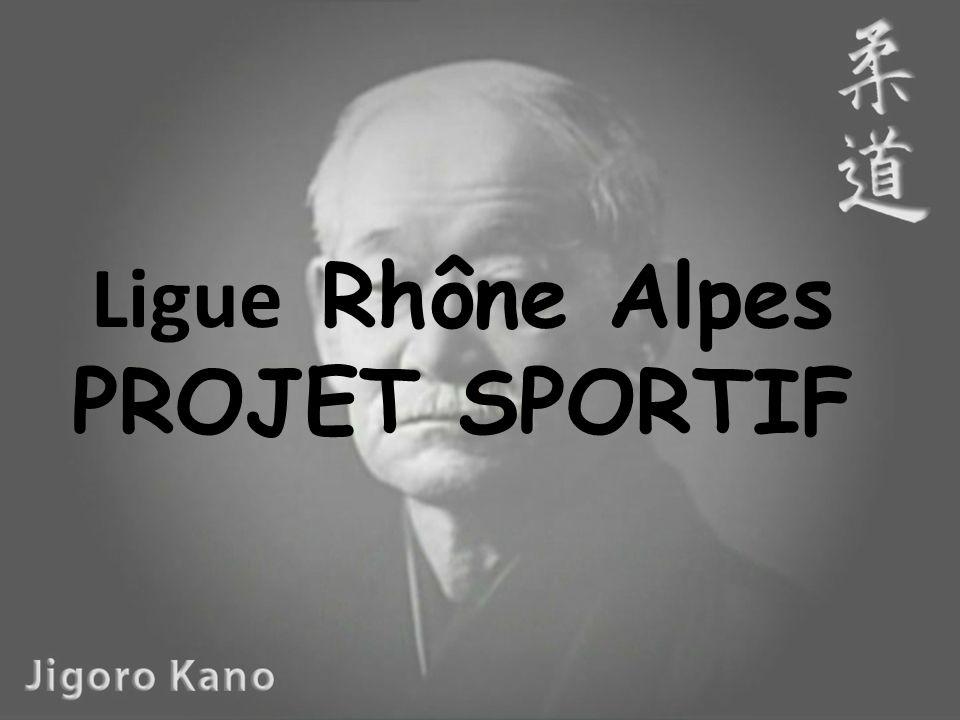 Ligue Rhône Alpes PROJET SPORTIF