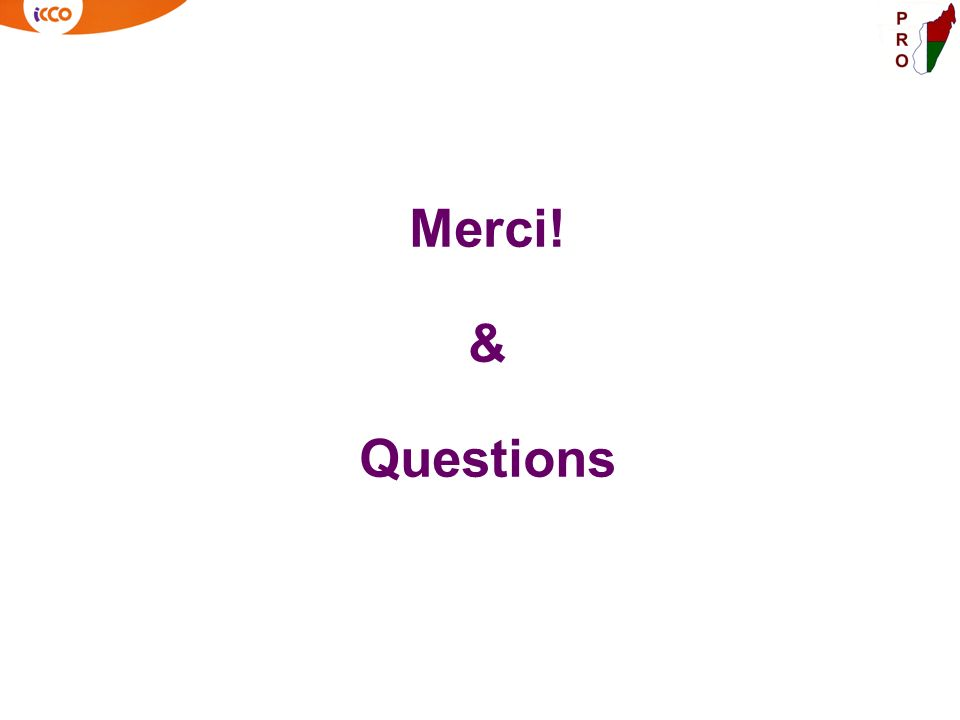 Merci! & Questions