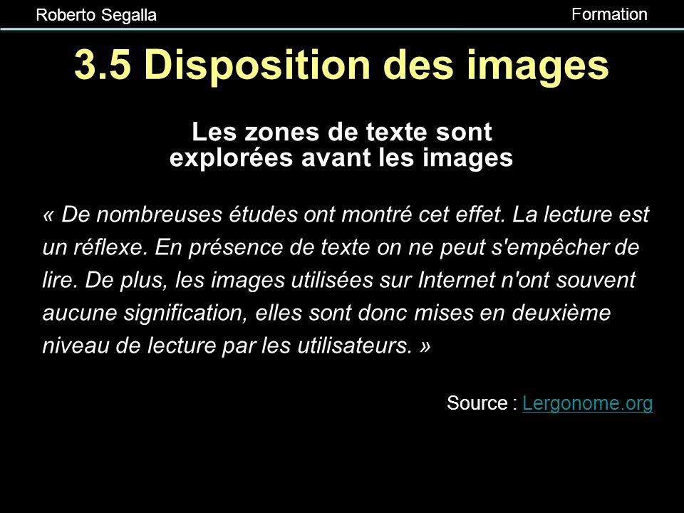 Roberto Segalla Formation 3.5 Les images Ajouter des images lorsque nécessaire Ajouter des images significatives Ajouter des images récurrentes dans l