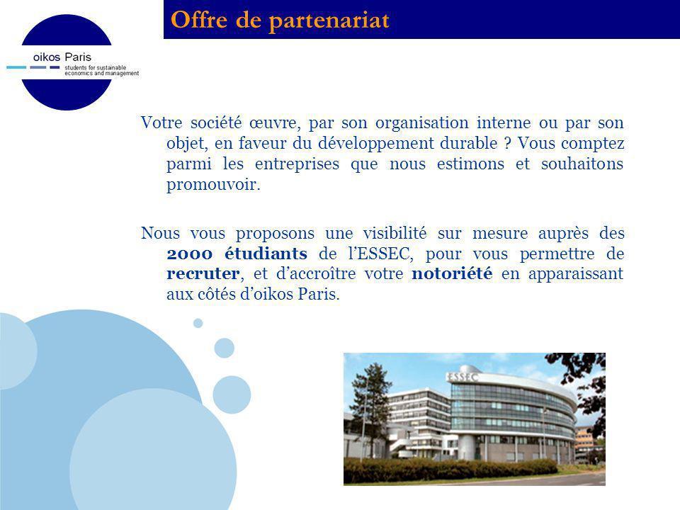 Company LOGO Offre de partenariat Votre société œuvre, par son organisation interne ou par son objet, en faveur du développement durable ? Vous compte