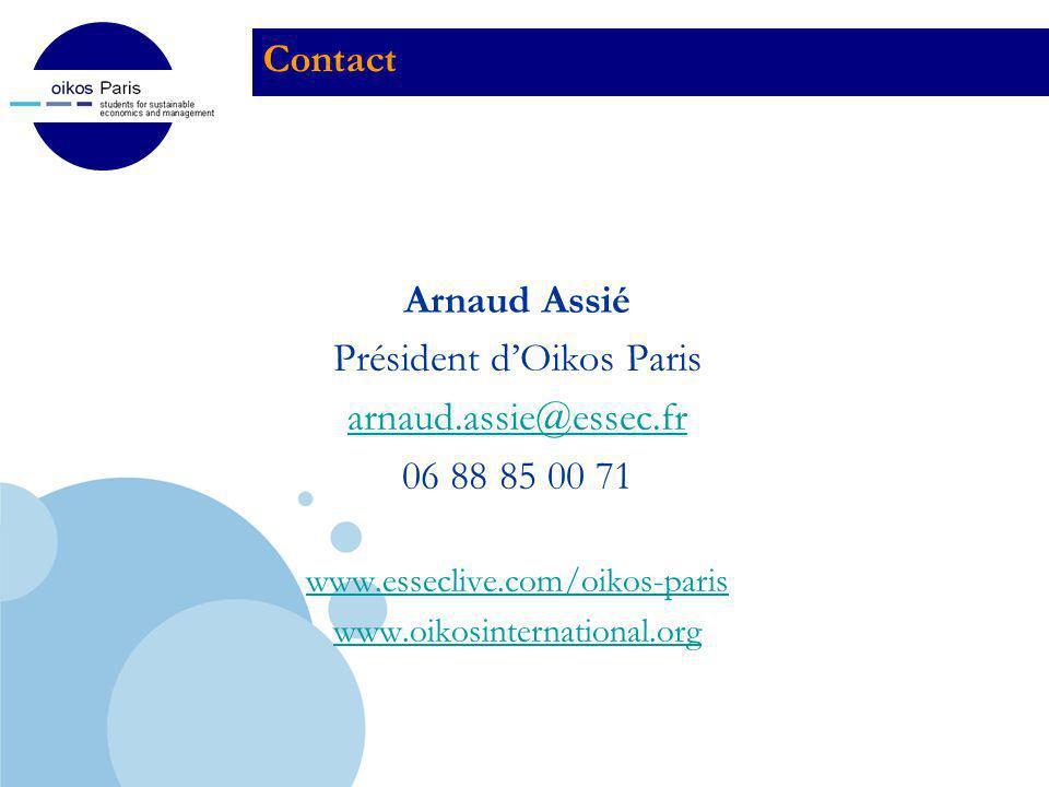 Company LOGO Contact Arnaud Assié Président dOikos Paris arnaud.assie@essec.fr 06 88 85 00 71 www.esseclive.com/oikos-paris www.oikosinternational.org