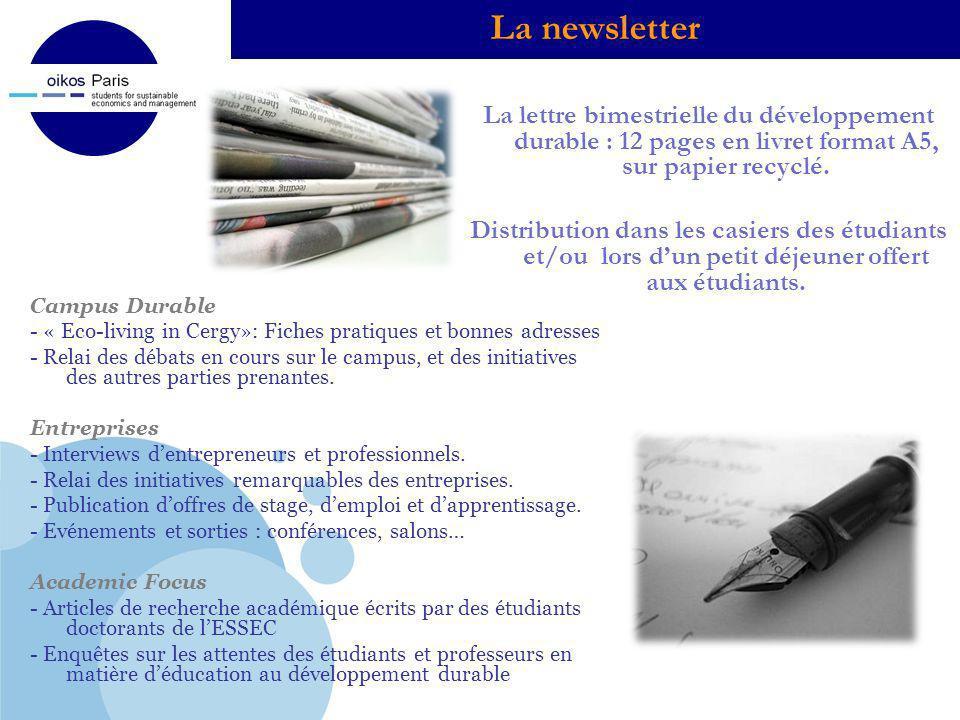 Company LOGO La lettre bimestrielle du développement durable : 12 pages en livret format A5, sur papier recyclé. Distribution dans les casiers des étu