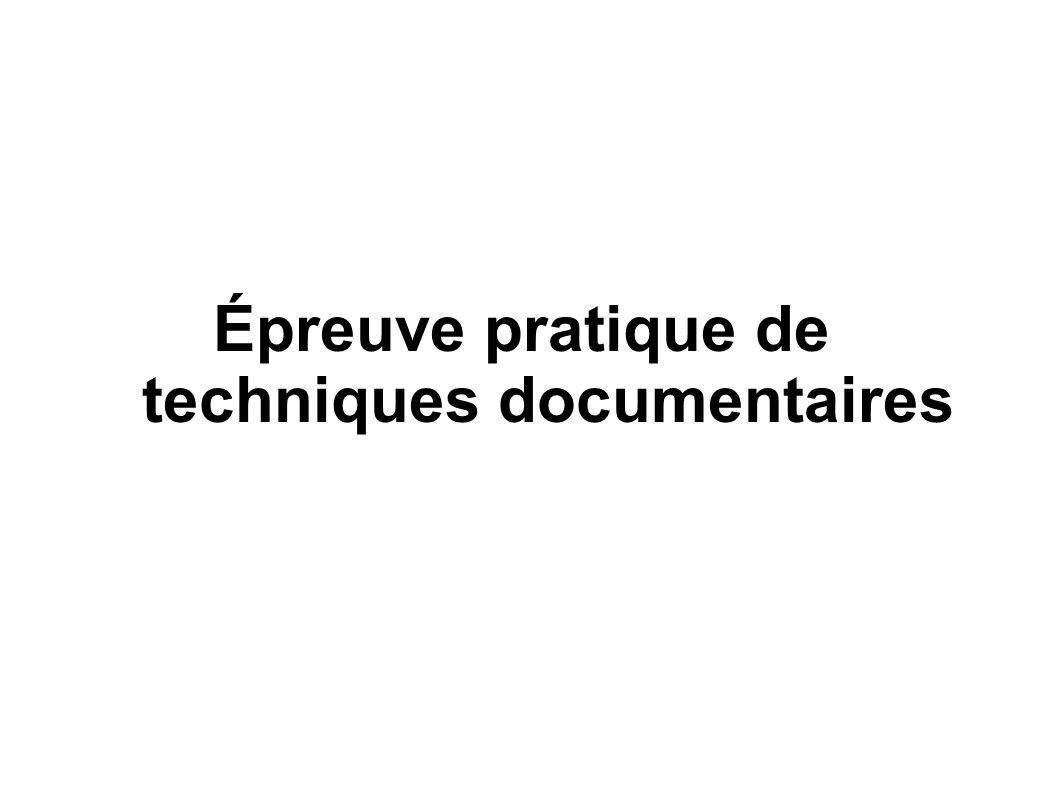 Épreuve pratique de techniques documentaires