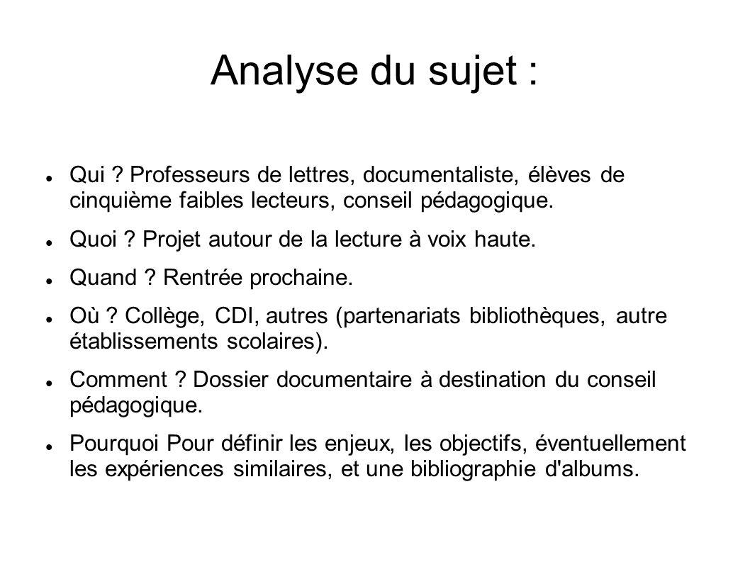 Analyse du sujet : Qui .