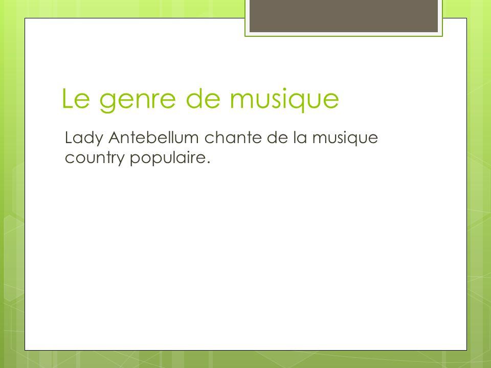 Le genre de musique Lady Antebellum chante de la musique country populaire.