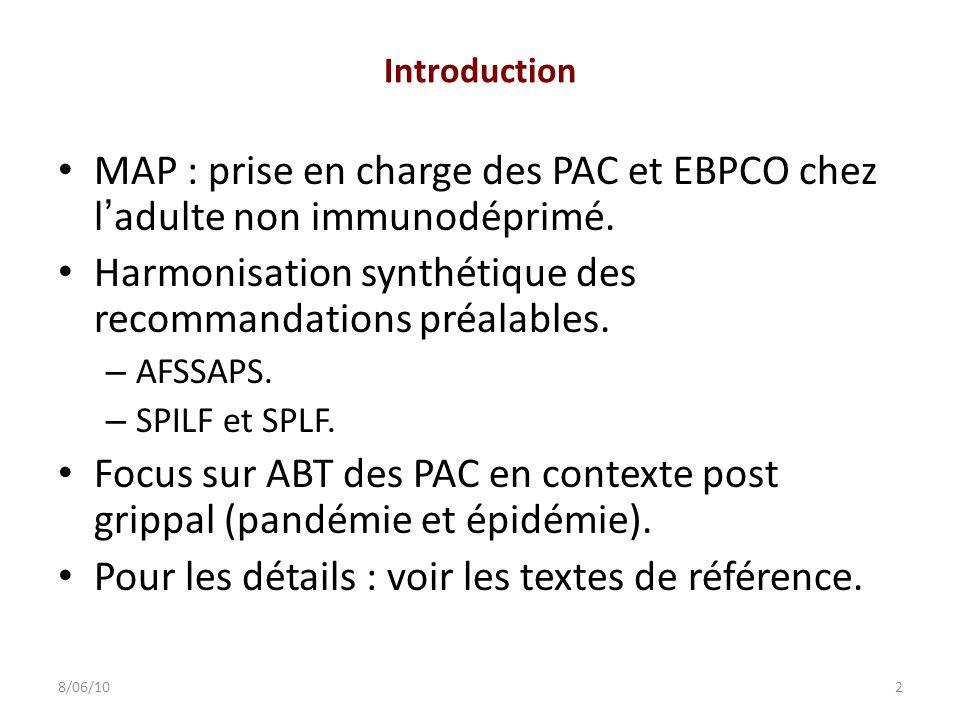 Introduction MAP : prise en charge des PAC et EBPCO chez ladulte non immunodéprimé. Harmonisation synthétique des recommandations préalables. – AFSSAP