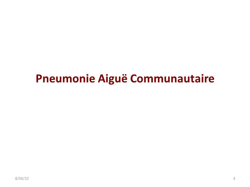 Pneumonie Aiguë Communautaire 48/06/10