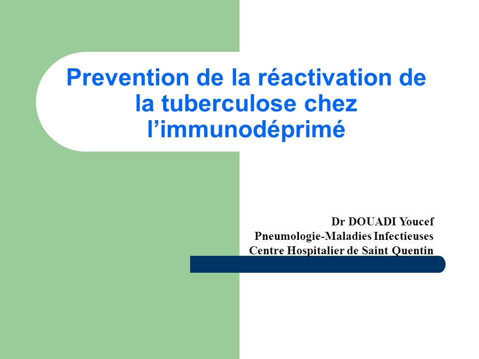 Amiens, 28 Avril 2005 Anti-TNF et Tuberculose La majorité des cas de tuberculose se présente comme la réactivation d une tuberculose latente: – Réaction positive à l IDR, – Absence de symptômes pulmonaires ou d anomalies radiologiques).