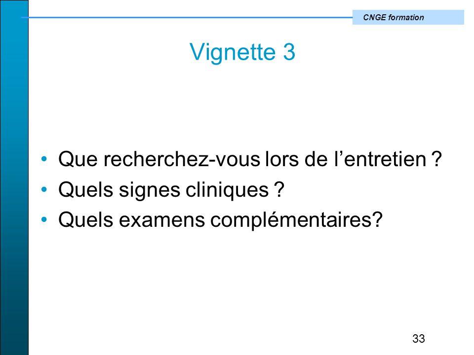 CNGE formation Vignette 3 Que recherchez-vous lors de lentretien .