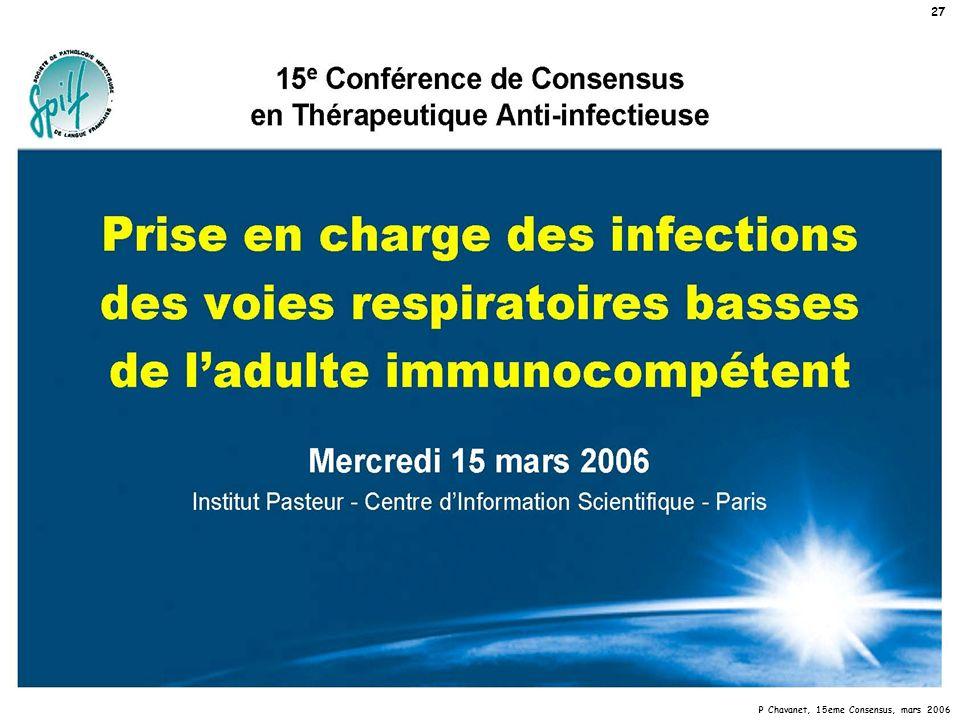 P Chavanet, 15eme Consensus, mars 2006 27