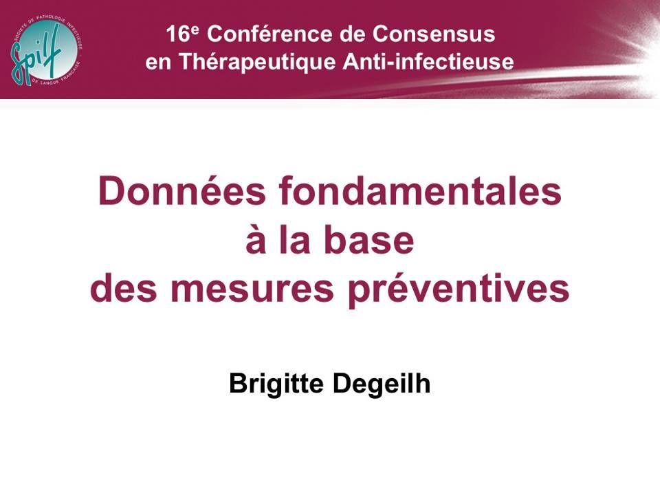 Données fondamentales à la base de mesures préventives Dr B.