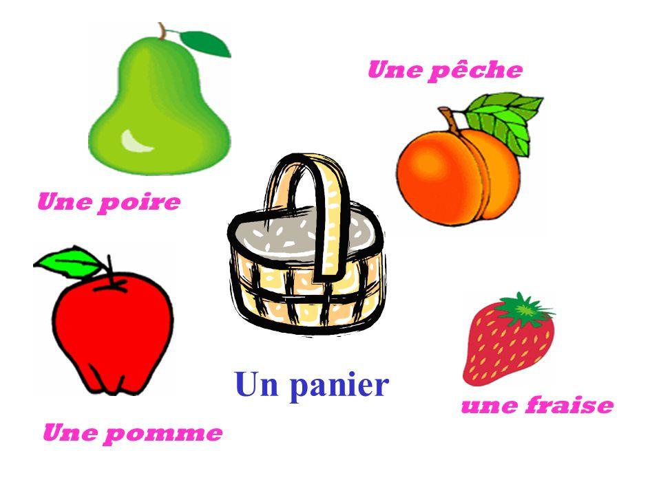 Une poire Une pêche Une pomme une fraise Un panier