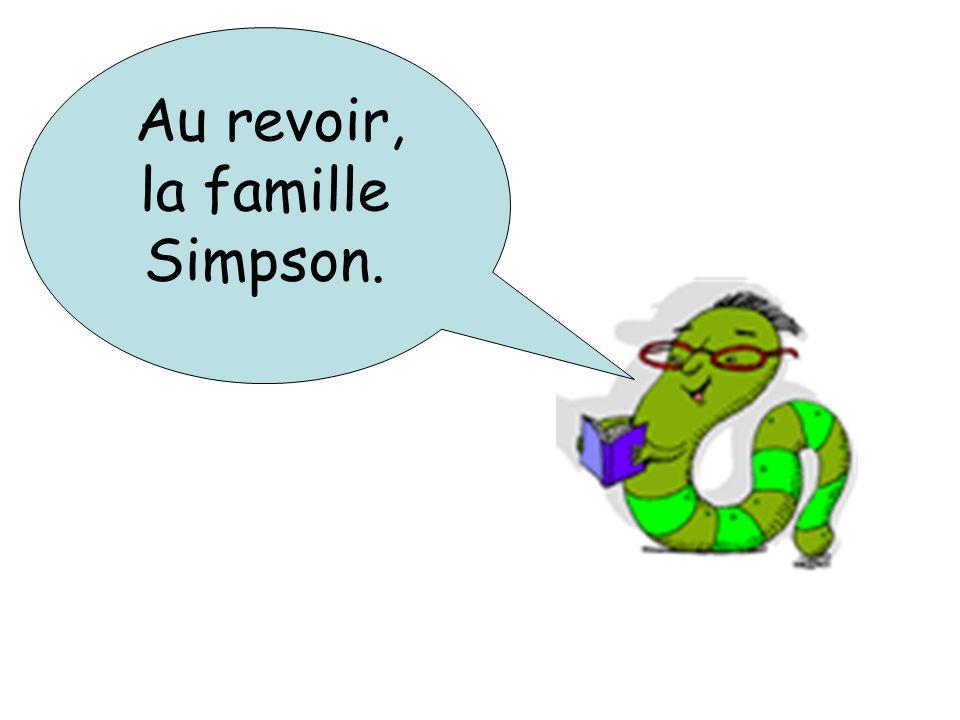 Au revoir, la famille Simpson.