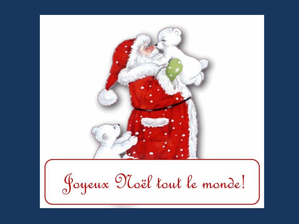 Joyeux Noël tout le monde!