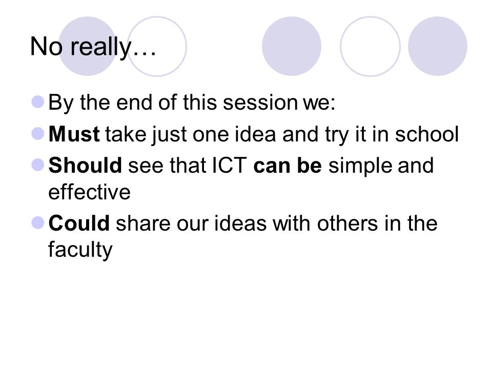 ICT for ICTs sake MFL teachers are already very good at using images, flashcards, OHTs and PowerPoint (PowerfulPoint or PowerPointlessness?) How do we engage the pupils in using ICT in MFL.