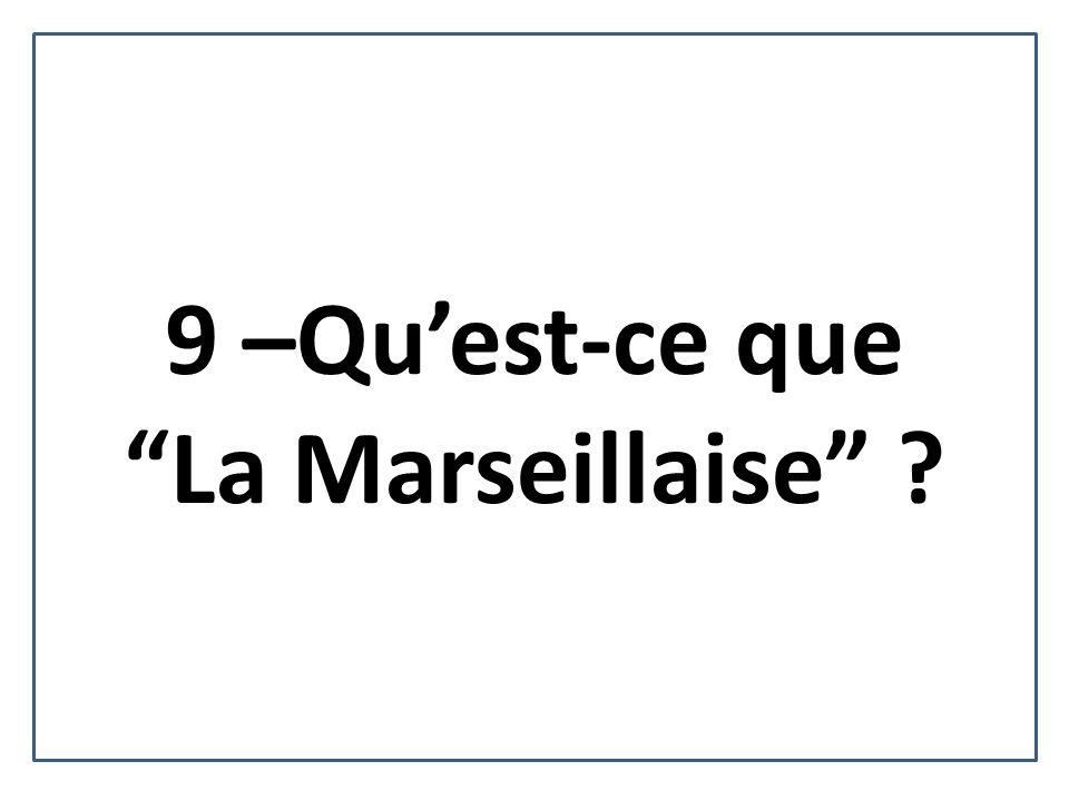 10 –La devise de la République Française: A-........... B-........... C-............