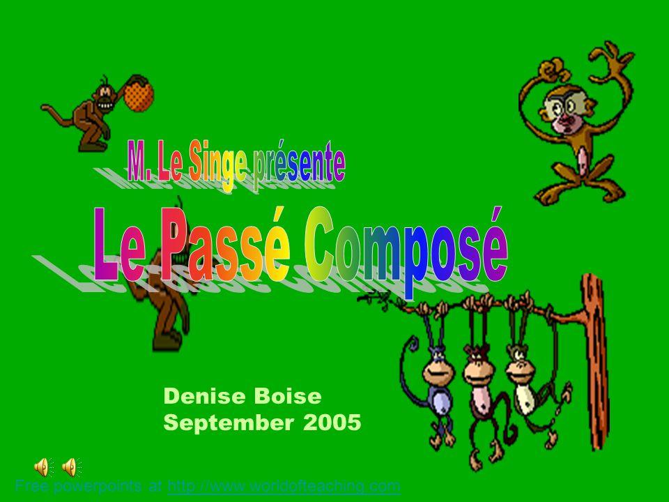 Denise Boise September 2005 Free powerpoints at http://www.worldofteaching.comhttp://www.worldofteaching.com