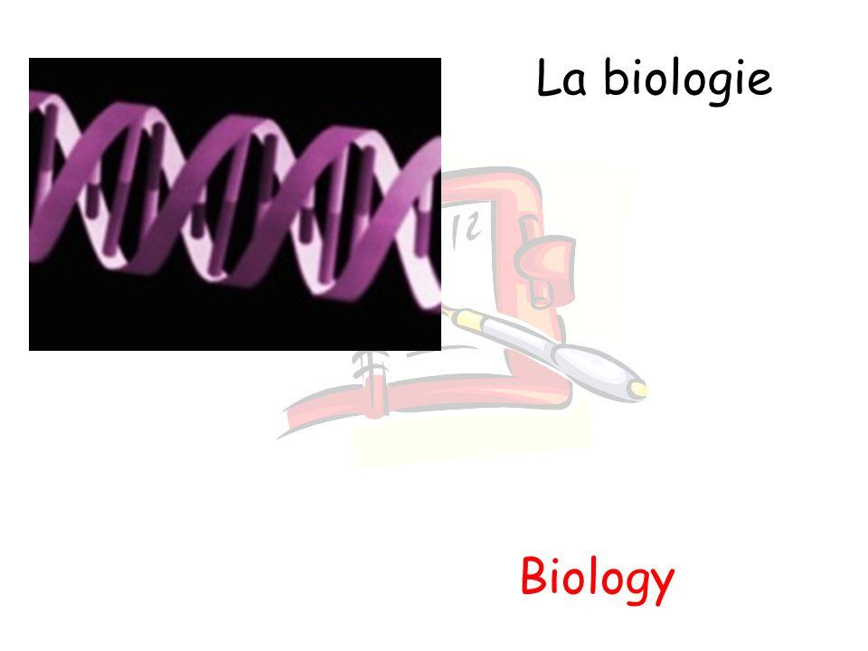 La biologie Biology