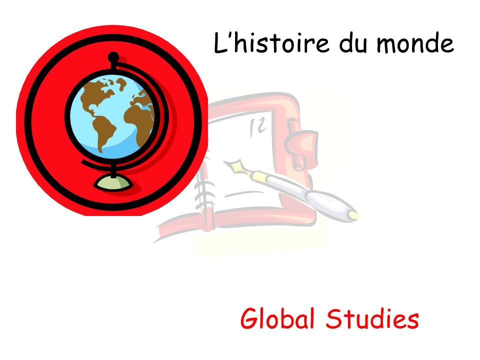 Lhistoire du monde Global Studies