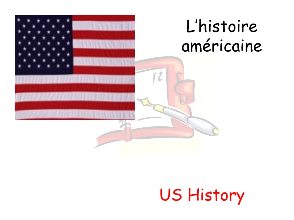 Lhistoire américaine US History