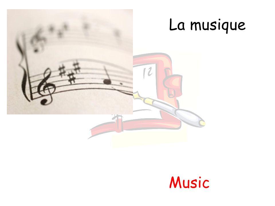La musique Music