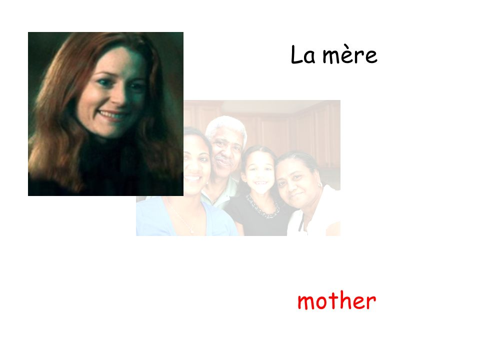 La mère mother