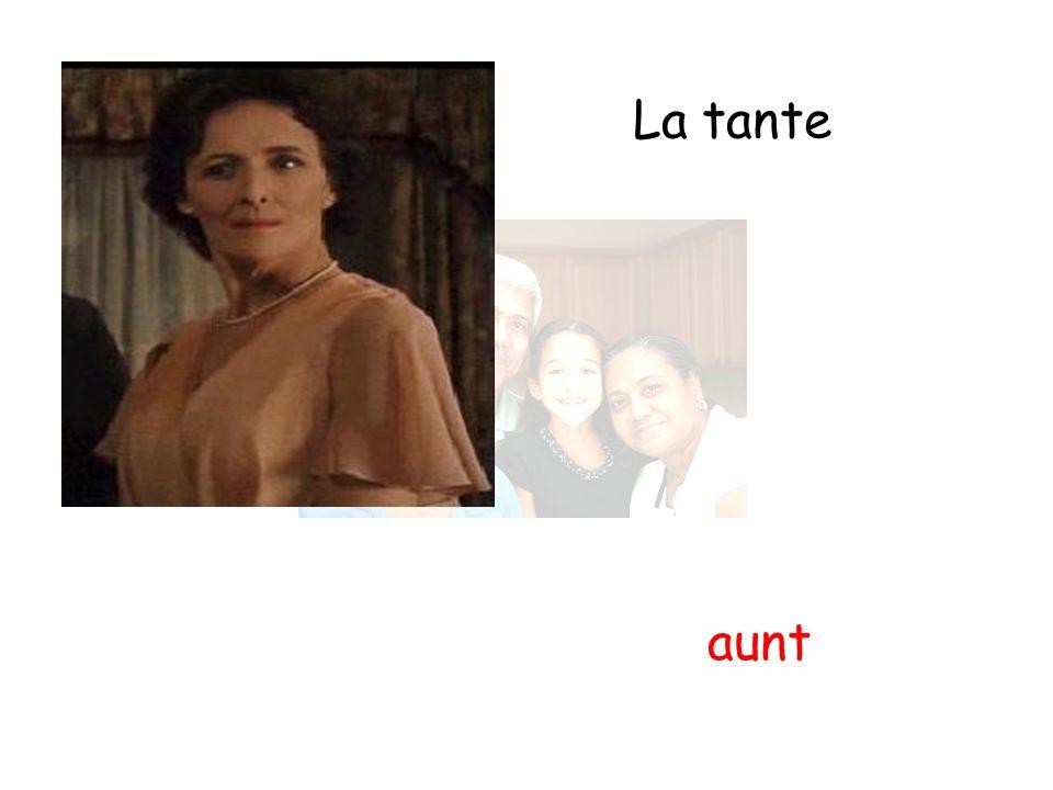 La tante aunt