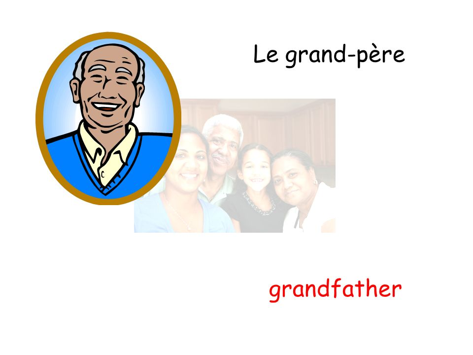 Le grand-père grandfather