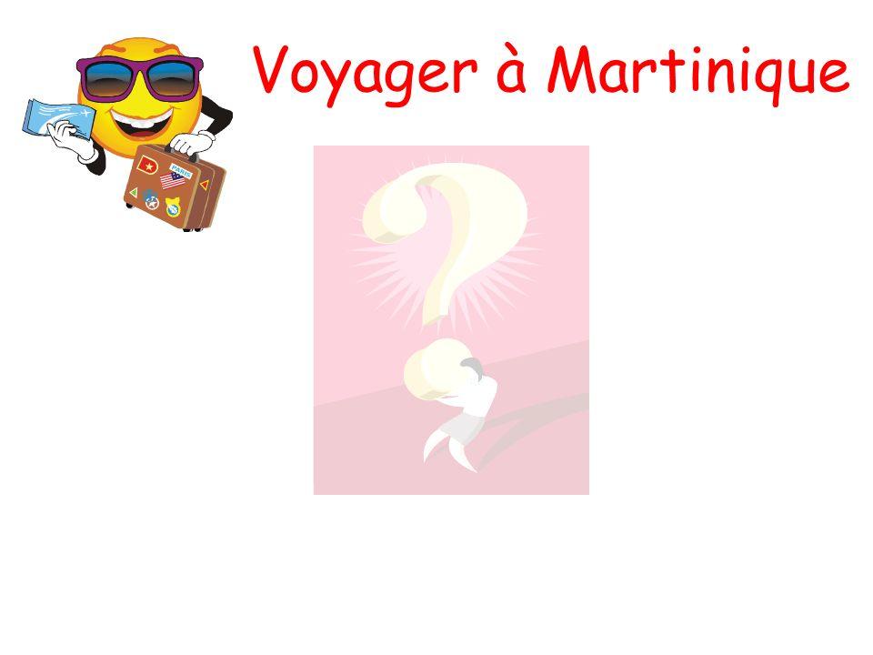 Voyager à Martinique