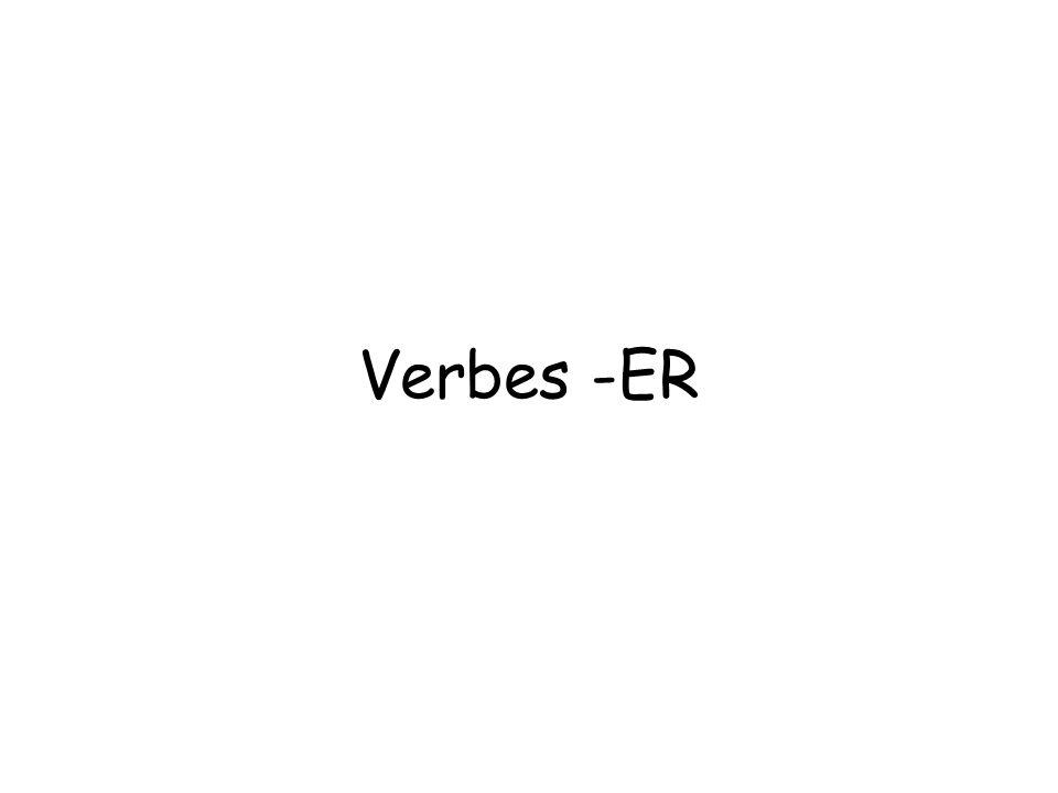 Verbes -ER