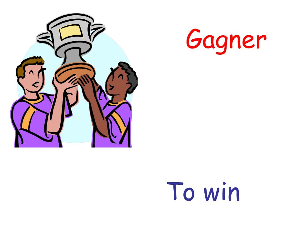 Gagner To win