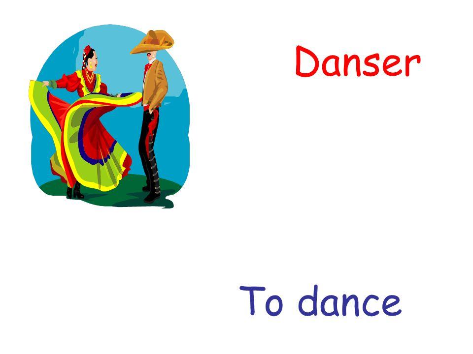 Danser To dance