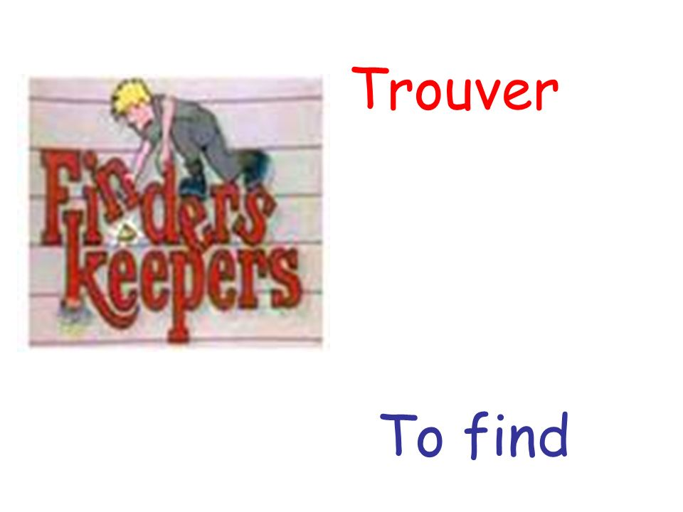 Trouver To find