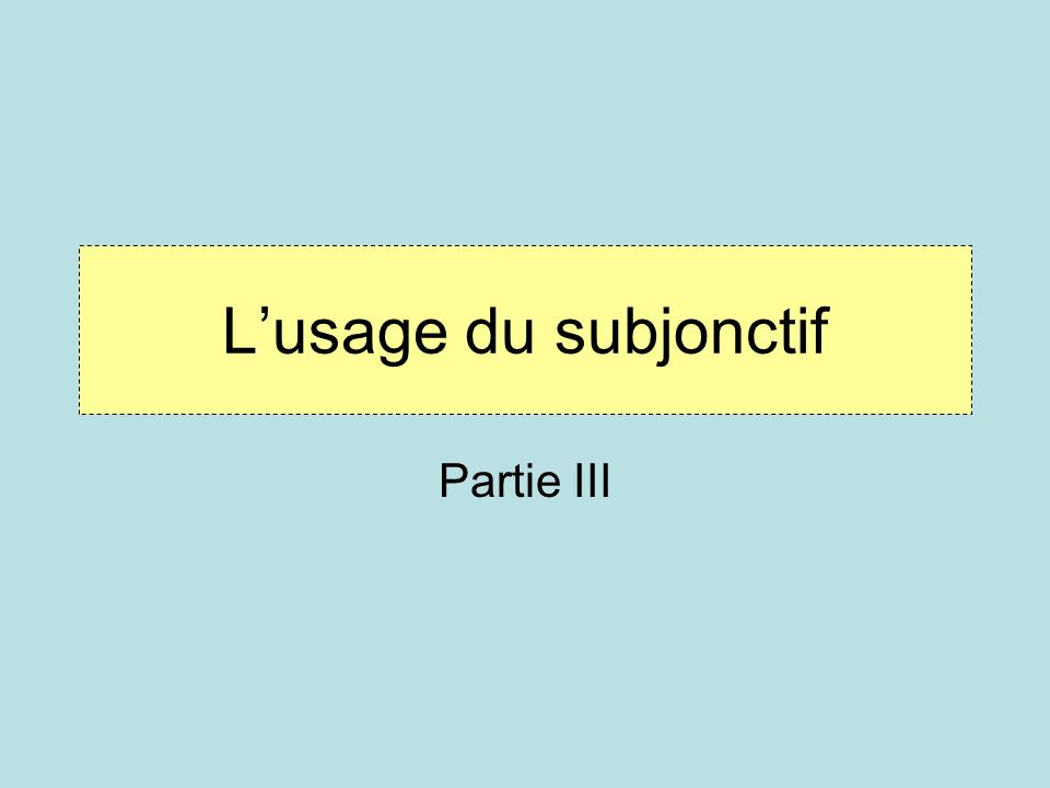 Lusage du subjonctif après les expressions démotion The subjunctive is used after verbs and expressions of emotions when the emotion concerns someone other than the subject.