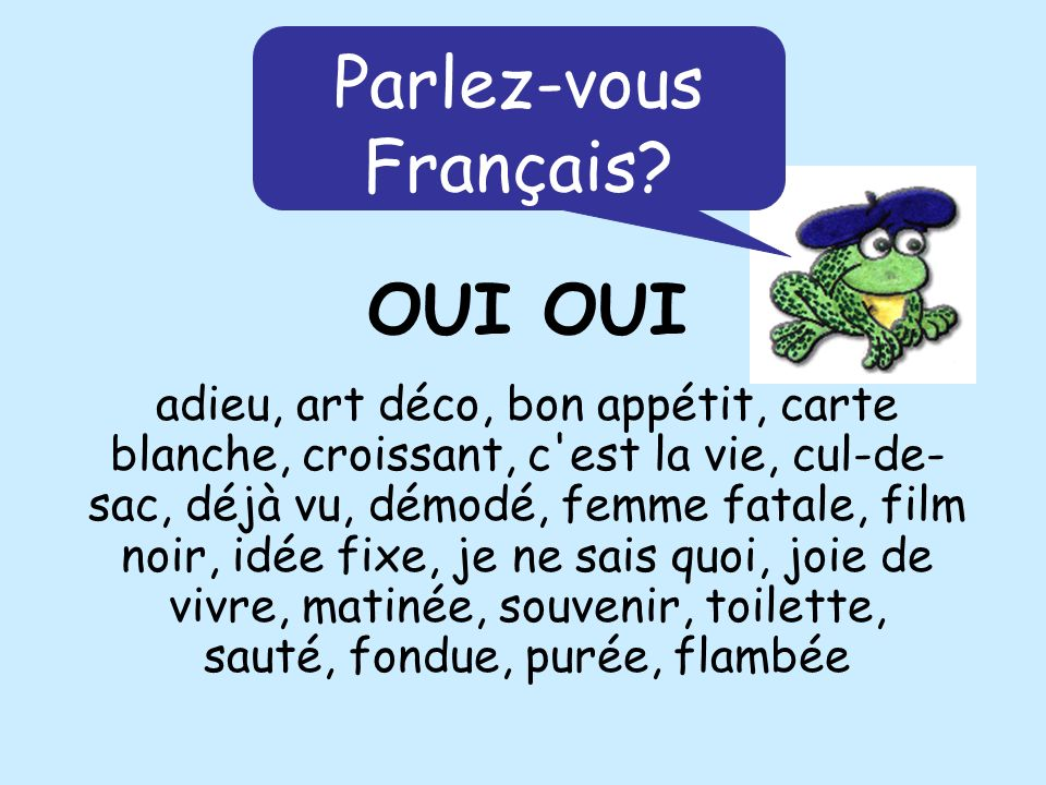 Here are some French speakers you might know