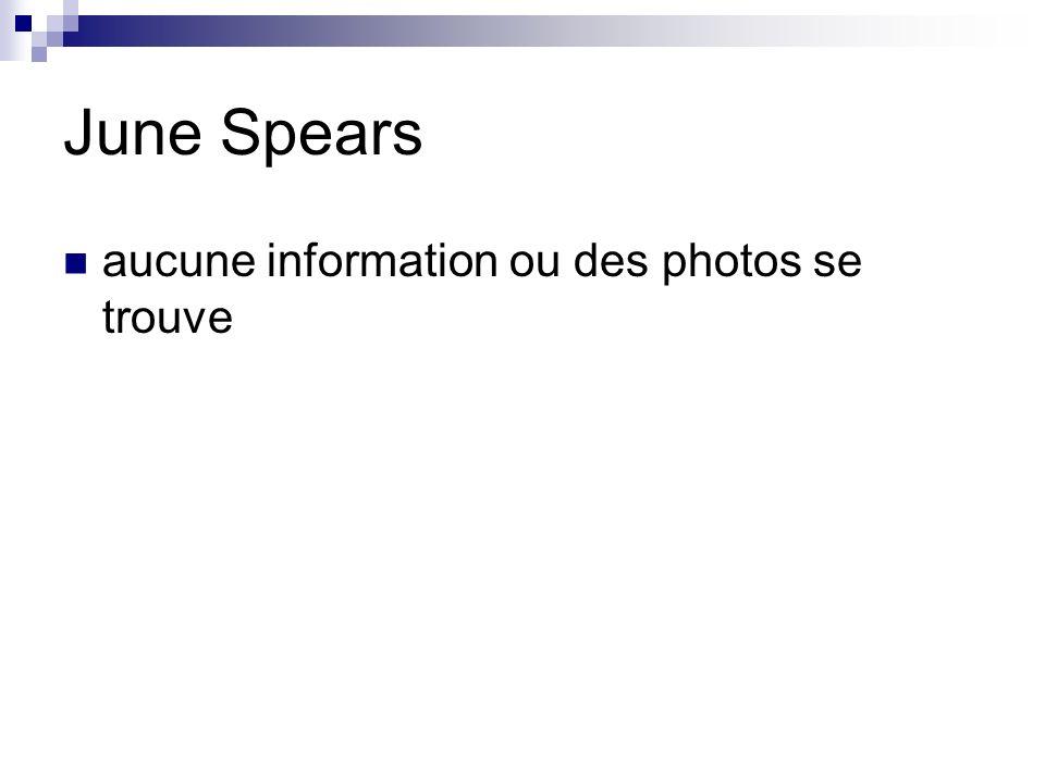 June Spears aucune information ou des photos se trouve