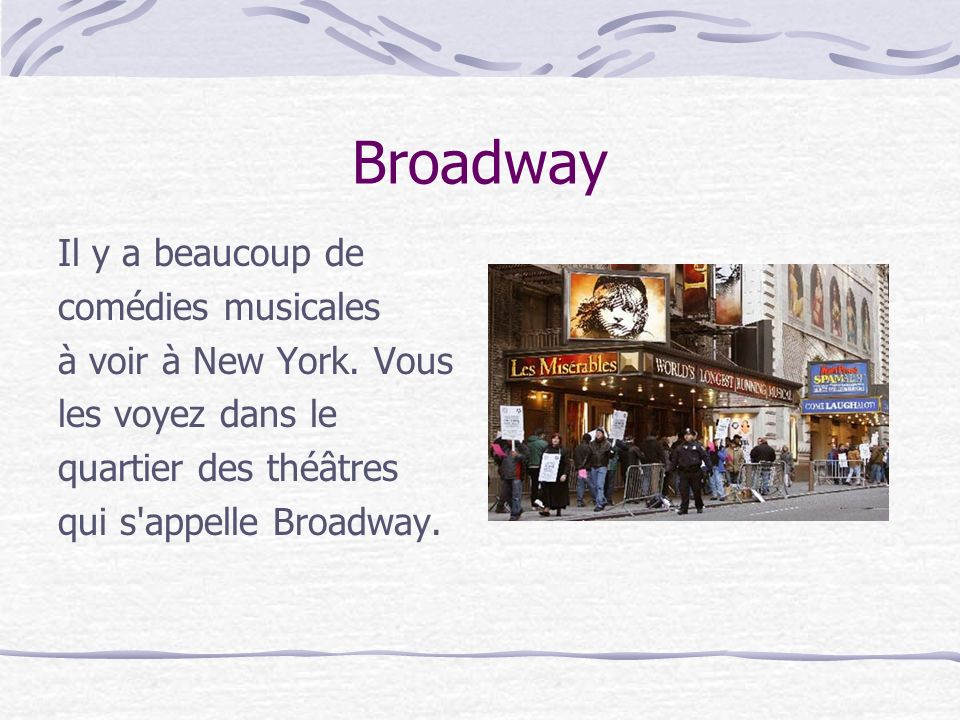 Broadway Il y a beaucoup de comédies musicales à voir à New York.