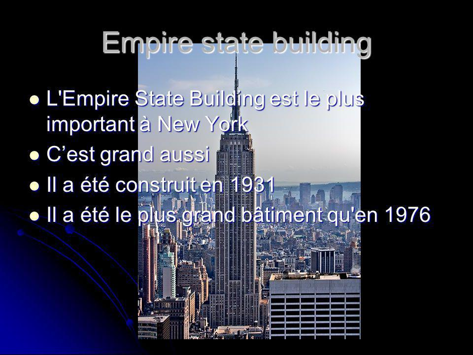 Empire state building L'Empire State Building est le plus important à New York L'Empire State Building est le plus important à New York Cest grand aus