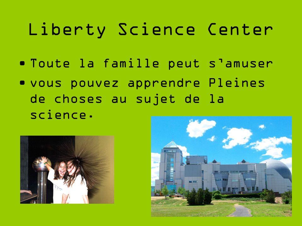 Liberty Science Center Toute la famille peut samuser vous pouvez apprendre Pleines de choses au sujet de la science.