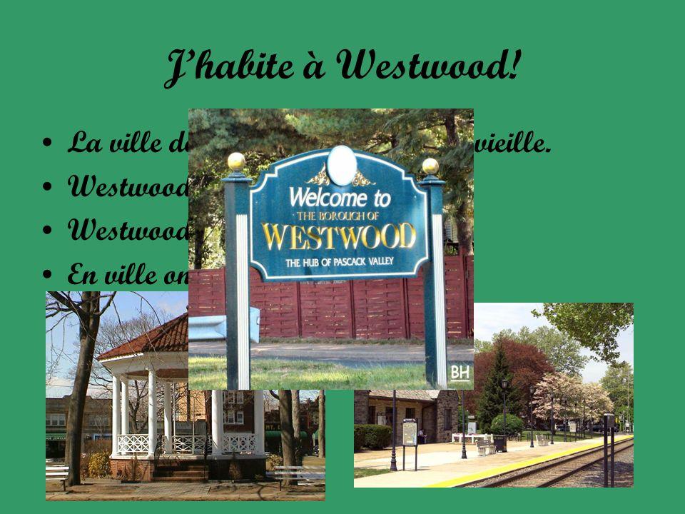 Jhabite à Westwood. La ville de Westwood est petite et vieille.