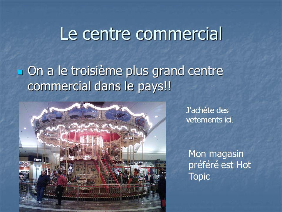 Le centre commercial On a le troisième plus grand centre commercial dans le pays!! On a le troisième plus grand centre commercial dans le pays!! Jachè