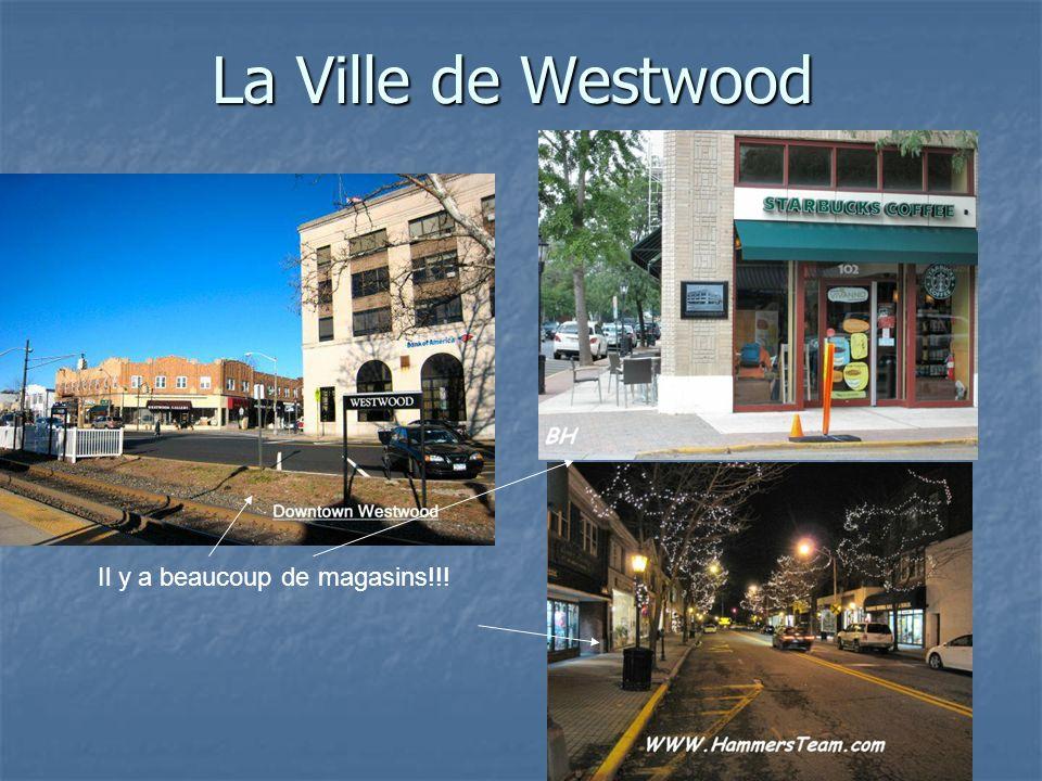 La Ville de Westwood Il y a beaucoup de magasins!!!