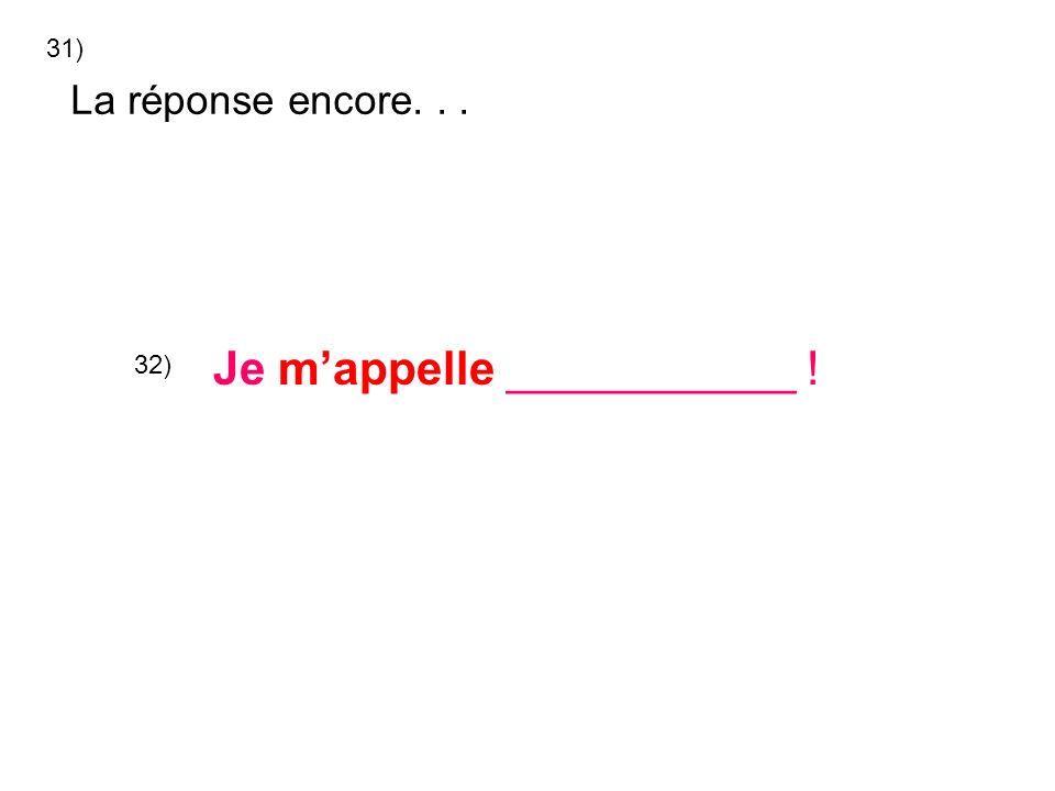 Enchanté(e)! (õhn shãh tay) Enchanté(e)! (õhn shãh tay) 33) 34)