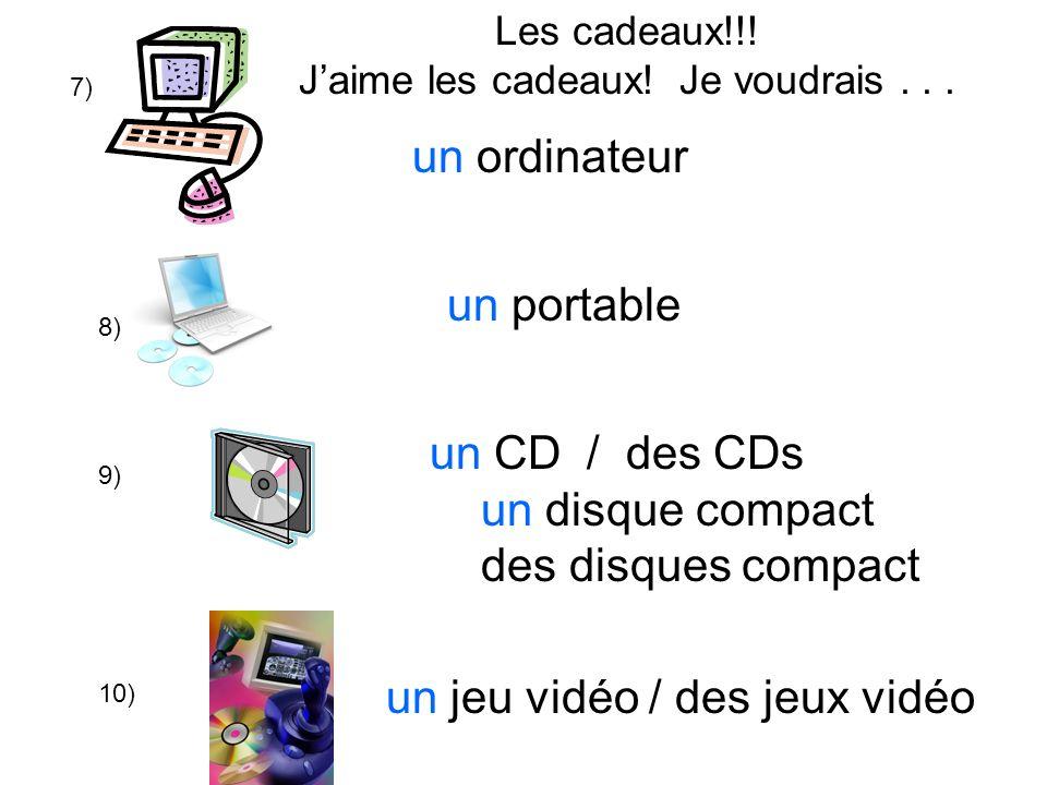 7) 8) 9) un ordinateur un CD / des CDs un disque compact des disques compact un jeu vidéo / des jeux vidéo Les cadeaux!!.