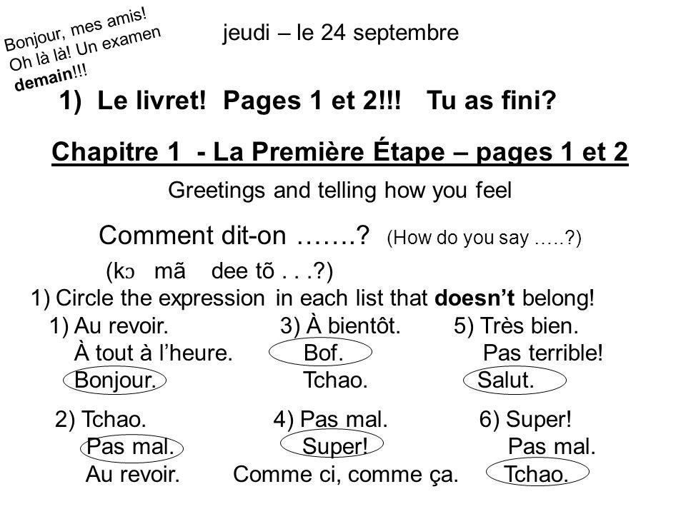 jeudi – le 24 septembre 1) Le livret. Pages 1 et 2!!.