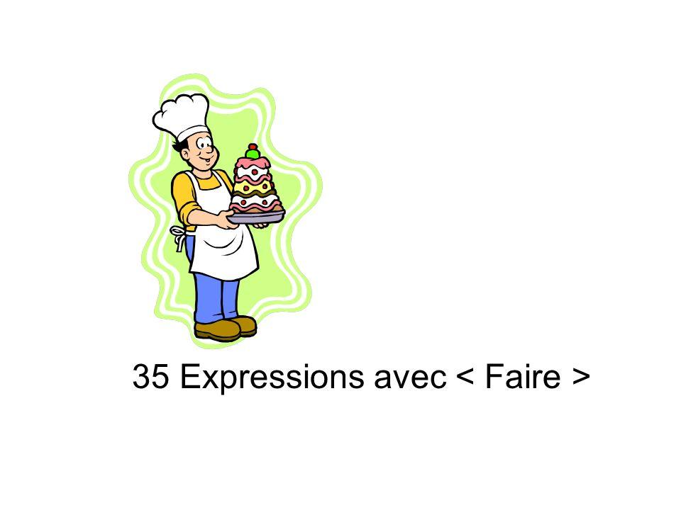 35 Expressions avec